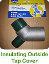 Insulating Outside Tap Cover - click here
